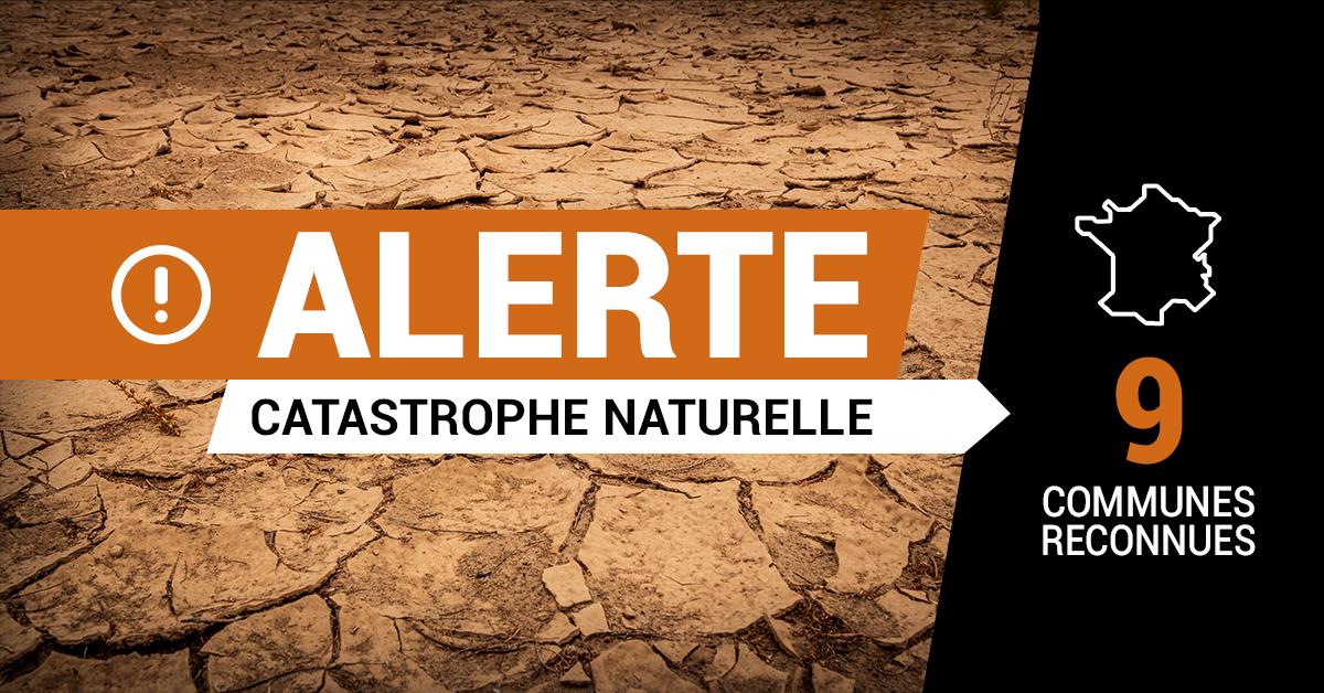 Alerte catastrophe naturelle : 9 communes reconnues