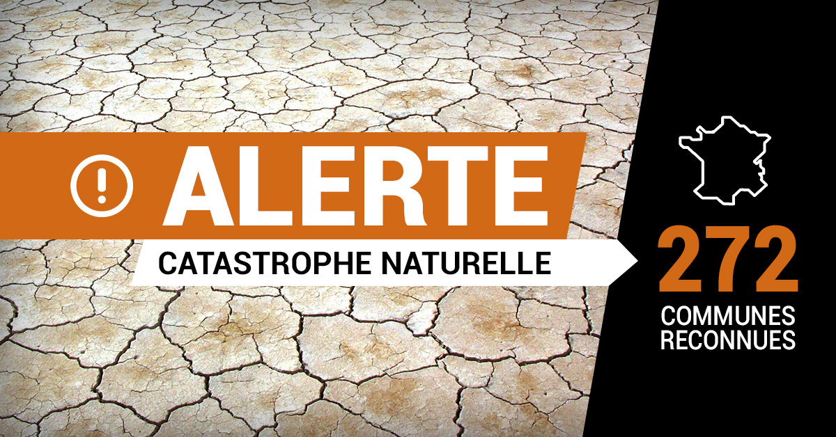 Alerte catastrophe naturelle : 272 communes reconnues